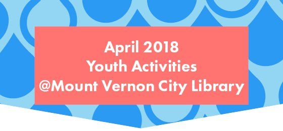 April 2018 Youth Activities