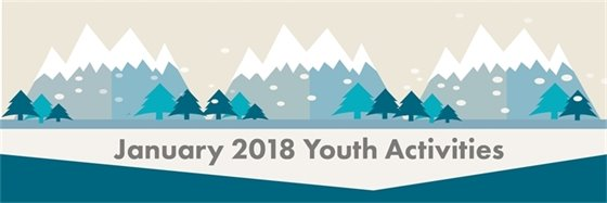 January 2018 Youth Activities