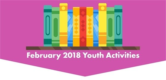 February 2018 Youth Activities